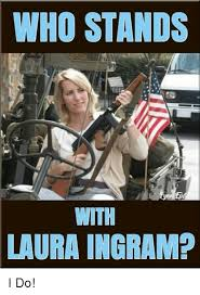 Meme Laura - who stands with laura ingram i do meme on conservative memes