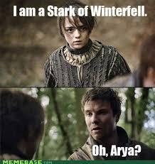 Arya Meme - geek game of thrones arya meme arya motley news photos and fun