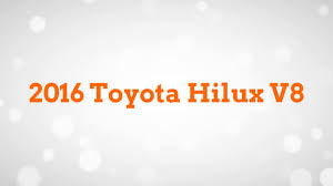 toyota hilux logo 2016 toyota hilux v8 review pickup truck youtube