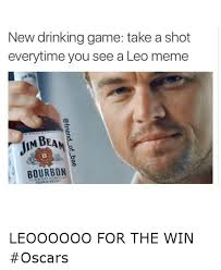 Leo Memes - new drinking game take a shot everytime you see a leo meme mbeane