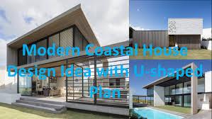house plan modern coastal house design idea with u shaped plan