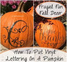 festive pumpkin decor idea how to put vinyl lettering on pumpkins