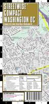 Streetwise Maps Streetwise Washington Dc Inc Streetwise Maps 9781931257213