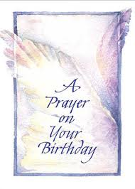 religious birthday cards a prayer on your birthday card of