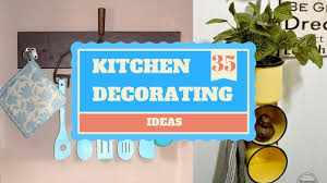 35 diy kitchen decorating ideas giving a complete makeover youtube