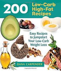 200 low carb high fat recipes dana carpender 0080665011672