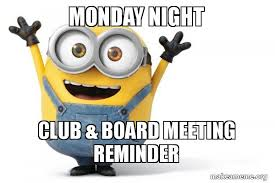 Board Meeting Meme - monday night club board meeting reminder happy minion make a
