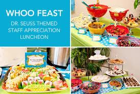 dr seuss party food dr seuss theme appreciation week staff appreciation and