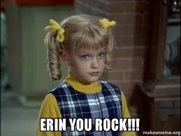 Erin Meme - erin you rock cindy brady meme make a meme