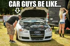 Car Guy Meme - get in relationship with car guy