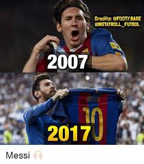 Messi Meme - credits a footy base cinstatroll futbol 2007 base 2017 messi
