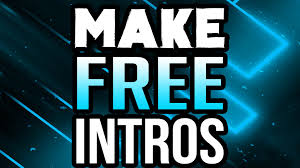 how to make an intro for your youtube video for free 2016 2017