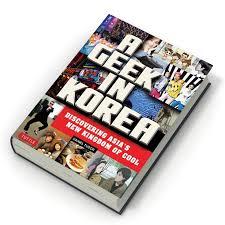 books q u0026a with daniel tudor author of a geek in korea south