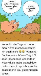 schönen tag sprüche lustig 25 best memes about comics comics memes