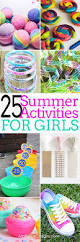 Diy Summer Decorations For Home 25 Summer Activities For Girls Free Printables Activities And
