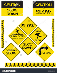 set slow down signs black yellow stock vector 510646123 shutterstock