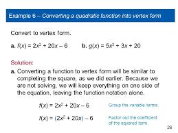 example 6 converting a quadratic function into vertex form