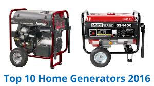 10 best home generators 2016