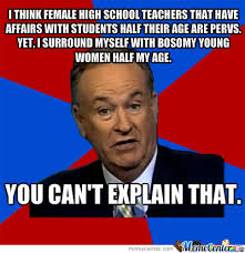 Bill O Reilly Memes - bill o reilly can t explain bosomy by redpooka meme center