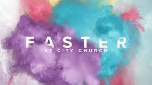 celebrate easter 2017 city church city church