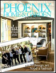 phoenix home and garden magazine coco milanos fine interior