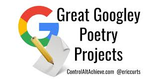 alt achieve googley poem projects for national poetry month