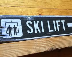 ski lift sign etsy