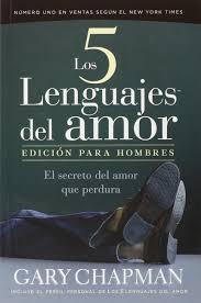 imagenes de amor para hombres cristianas los cinco lenguajes del amor the five languages of love edicion para