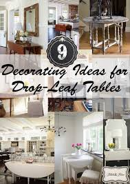 Drop Leaf Farm Table Decorating With Drop Leaf Tables Tidbits U0026twine