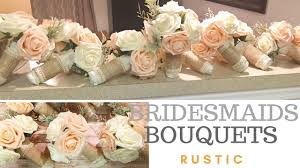 bridesmaid flowers how to make wedding bouquets bridesmaid flowers rustic