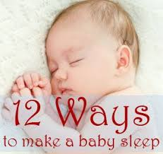12 ways to make a baby sleep tips and techniques for getting