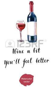 wine a you ll feel better 128 feel better stock illustrations cliparts and royalty free