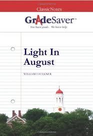 faulkner light in august light in august summary gradesaver