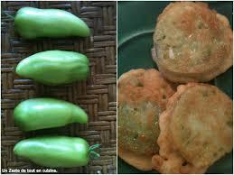 cuisiner les tomates vertes beignets de tomates vertes en hommage au un zeste de tout en