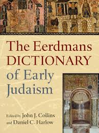 the eerdmans dictionary of early judaism john j collins daniel