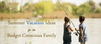 family vacation ideas on a budget summer vacation ideas for the budget conscious family lawdepot