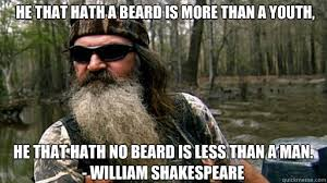 No Beard Meme - he that hath a beard is more than a youth he that hath no beard is