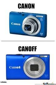 Camera Meme - výsledek obrázku pro canon vs nikon meme team canon pinterest