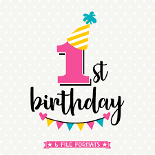 1st birthday 1st birthday svg birthday cut file birthday iron on file