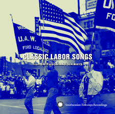 Flag Day Songs Classic Labor Songs From Smithsonian Folkways Smithsonian Folkways