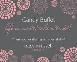 Wedding Buffet Signs by 124 Best Candy Buffets Images On Pinterest Candy Buffet Event