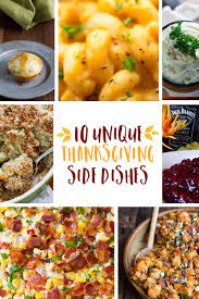 10 unique thanksgiving side dish recipes thanksgiving
