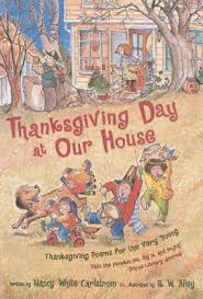 thanksgiving day book thanksgiving day at our house thanksgiving poems for the