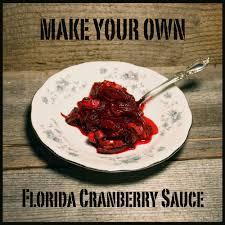 cranberry sauce thanksgiving recipe thanksgiving florida cranberry relish recipe the survival gardener