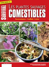cuisine plantes sauvages comestibles librairie le hussard hs survival 2 les plantes sauvages comestibles