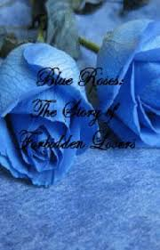 Blue Roses Blue Roses The Story Of Forbidden Lovers Completed Ichizumi