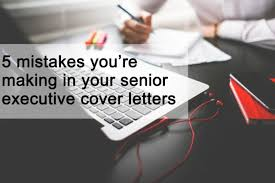 senior executive cover letter examples executive connexions