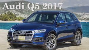 q5 audi price audi q5 2017 car audi q5 2017 2017 audi q5 interior 2017