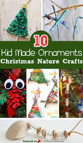 10 kid made ornaments easy and inexpensive christmas nature