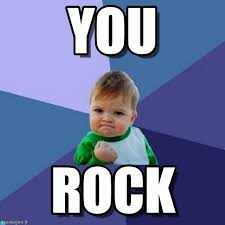 You Rock Meme - you success kid meme on memegen